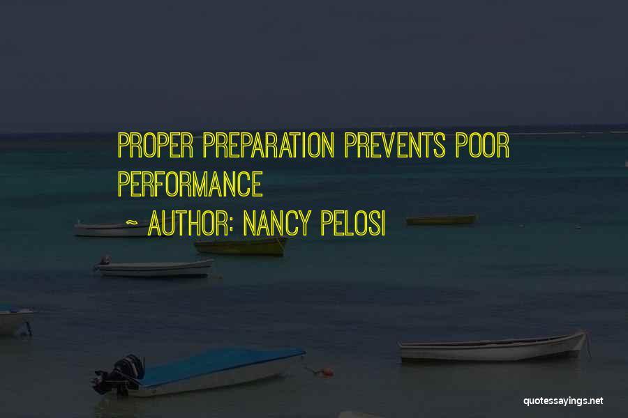Proper Preparation Quotes By Nancy Pelosi