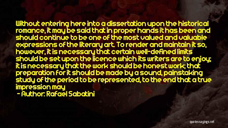 Proper Preparation Quotes By Rafael Sabatini