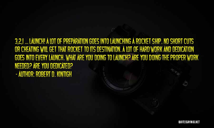 Proper Preparation Quotes By Robert D. Kintigh