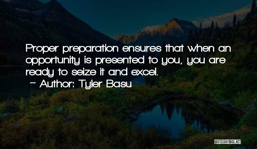 Proper Preparation Quotes By Tyler Basu