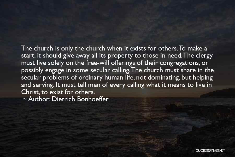 Property Quotes By Dietrich Bonhoeffer