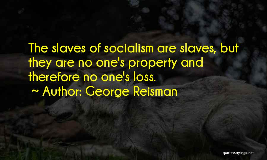 Property Quotes By George Reisman