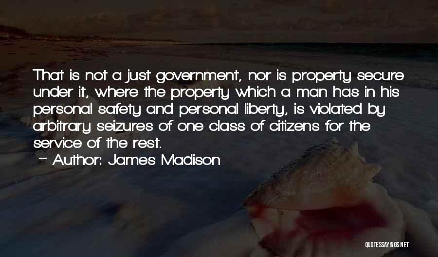 Property Quotes By James Madison