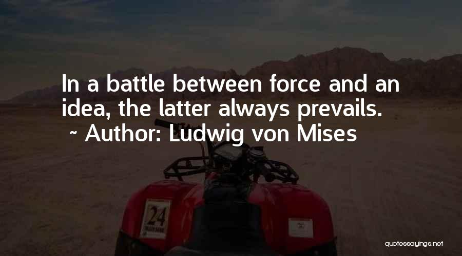 Property Quotes By Ludwig Von Mises