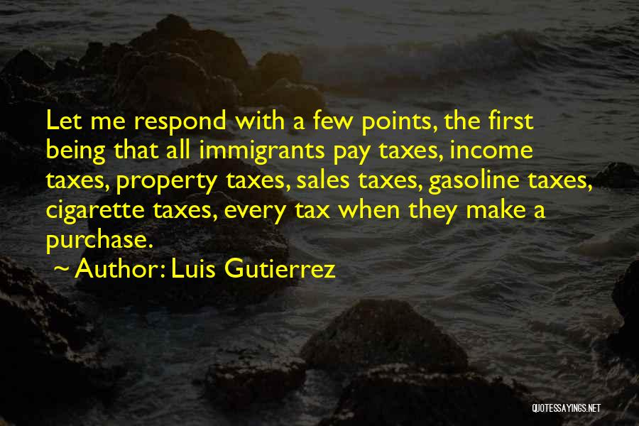Property Quotes By Luis Gutierrez