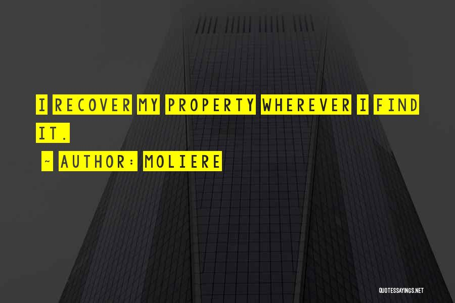 Property Quotes By Moliere