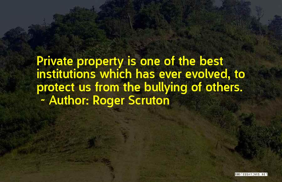 Property Quotes By Roger Scruton
