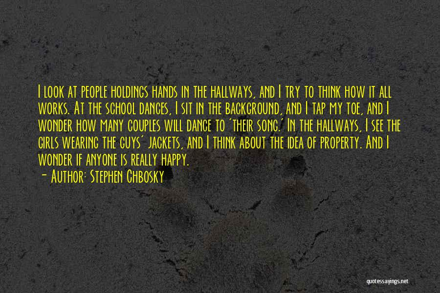 Property Quotes By Stephen Chbosky