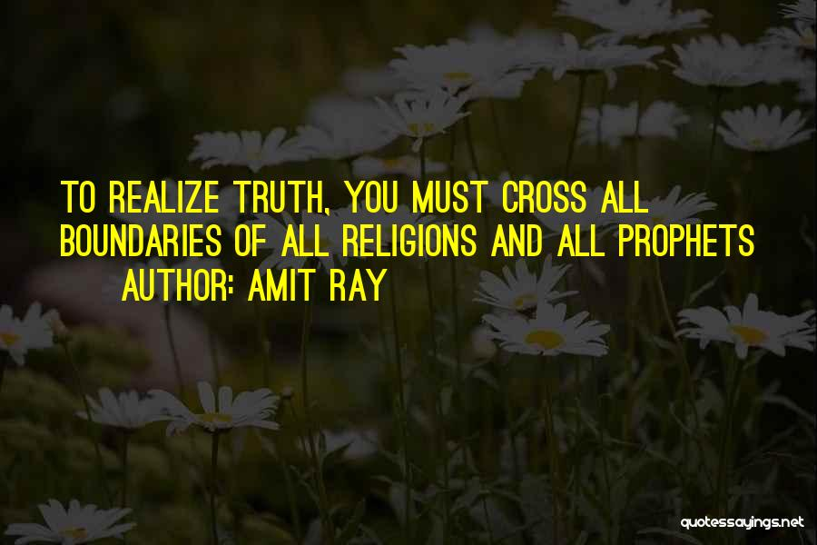 Prophets Quotes By Amit Ray