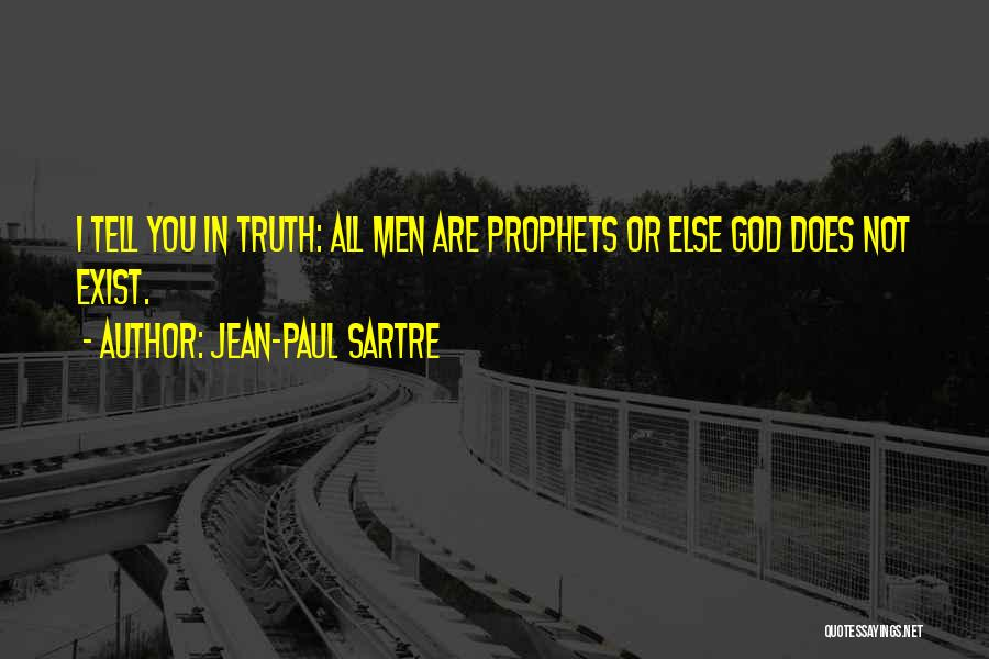 Prophets Quotes By Jean-Paul Sartre