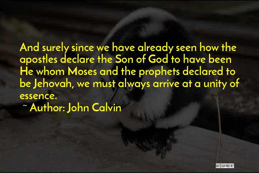 Prophets Quotes By John Calvin