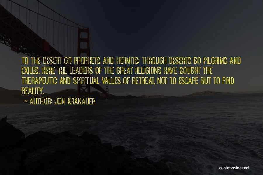 Prophets Quotes By Jon Krakauer
