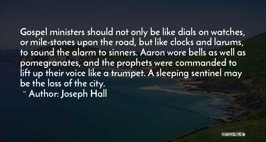 Prophets Quotes By Joseph Hall