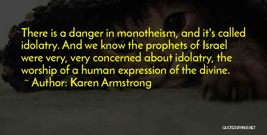 Prophets Quotes By Karen Armstrong