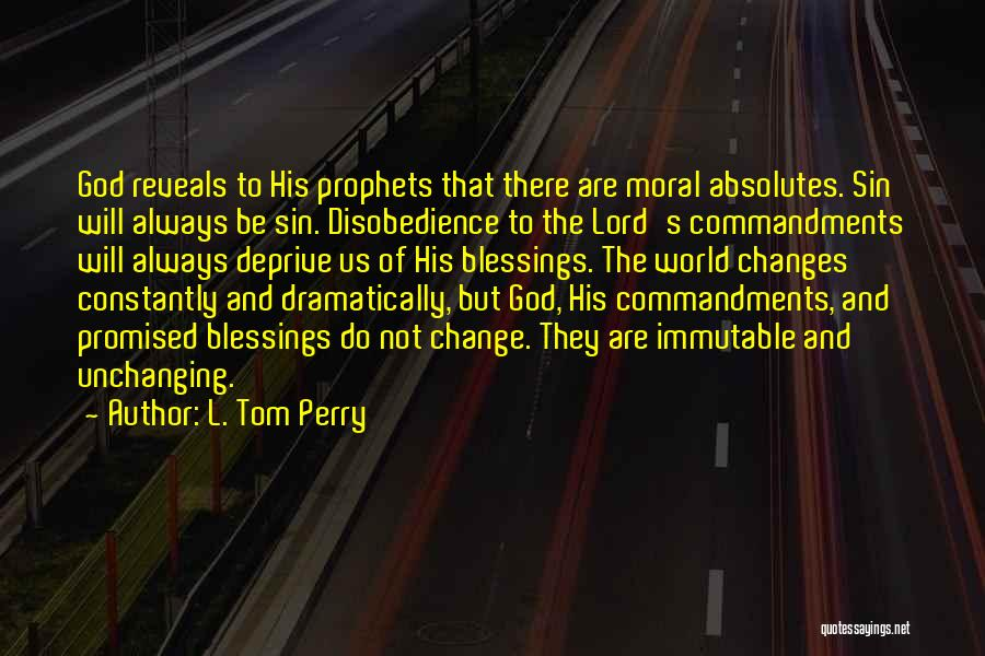 Prophets Quotes By L. Tom Perry