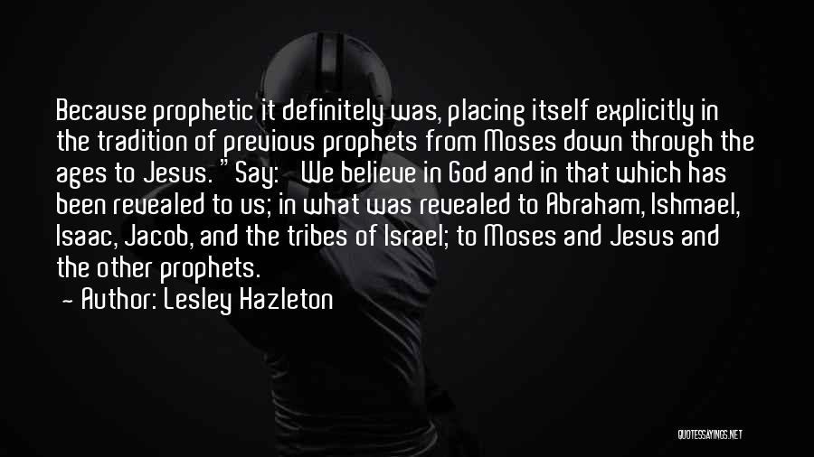 Prophets Quotes By Lesley Hazleton