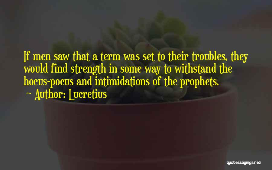 Prophets Quotes By Lucretius