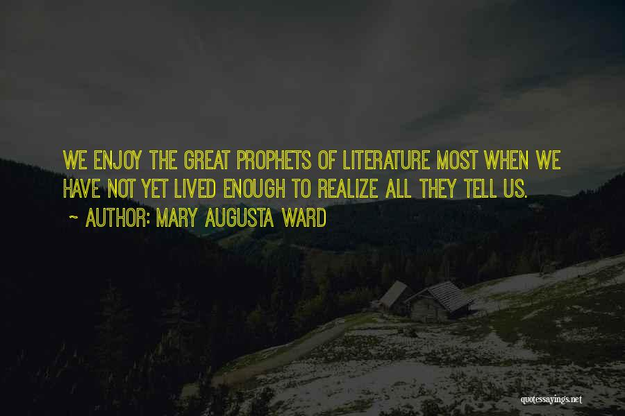 Prophets Quotes By Mary Augusta Ward