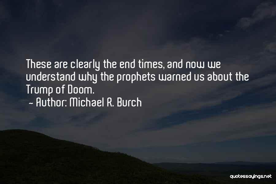 Prophets Quotes By Michael R. Burch