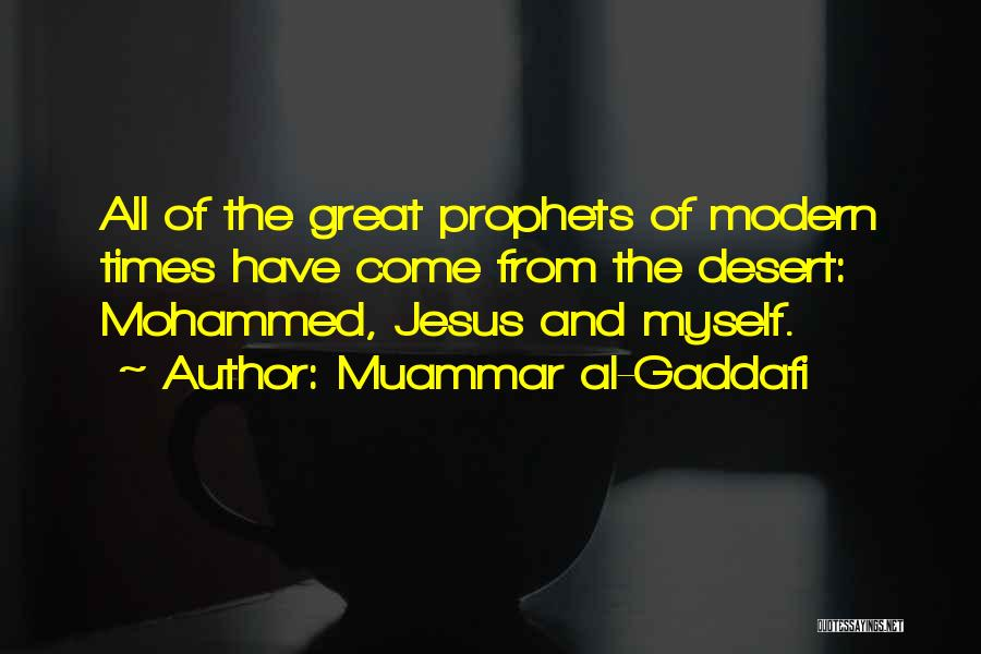 Prophets Quotes By Muammar Al-Gaddafi