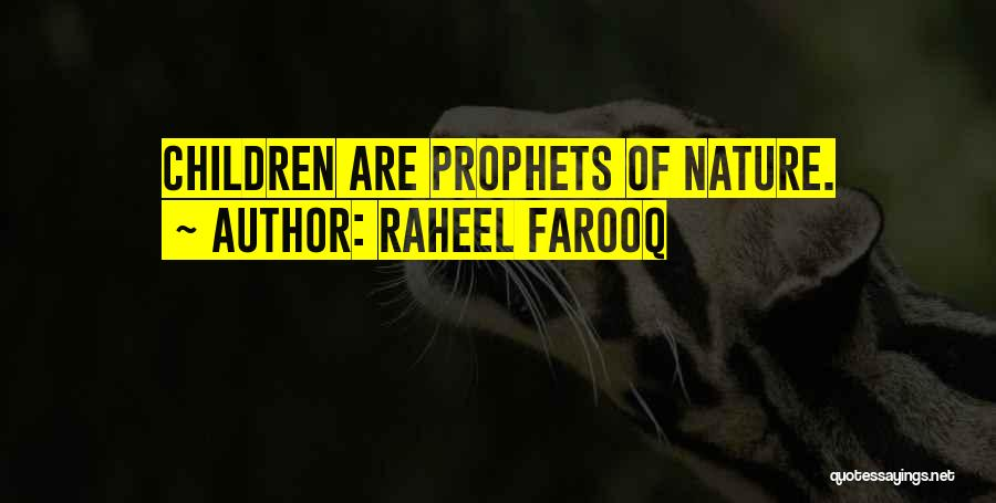 Prophets Quotes By Raheel Farooq