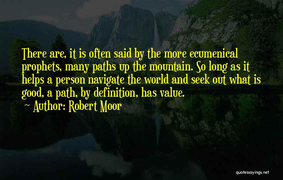 Prophets Quotes By Robert Moor