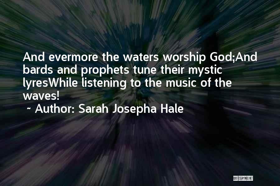 Prophets Quotes By Sarah Josepha Hale