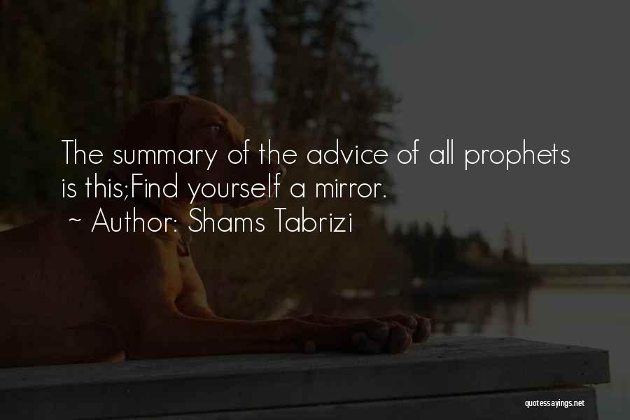 Prophets Quotes By Shams Tabrizi