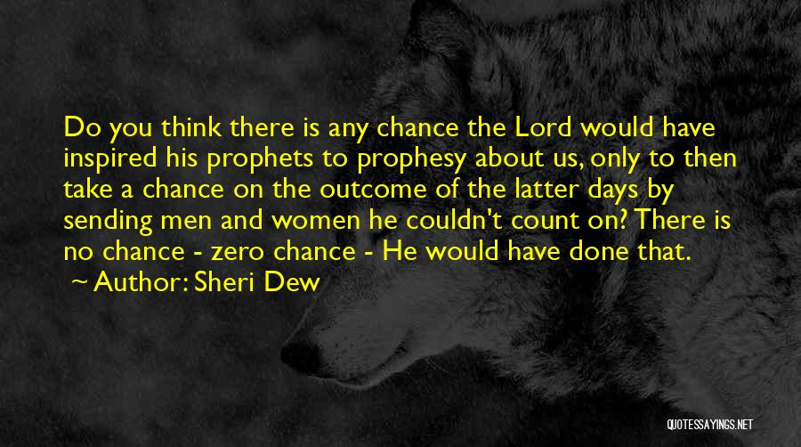 Prophets Quotes By Sheri Dew