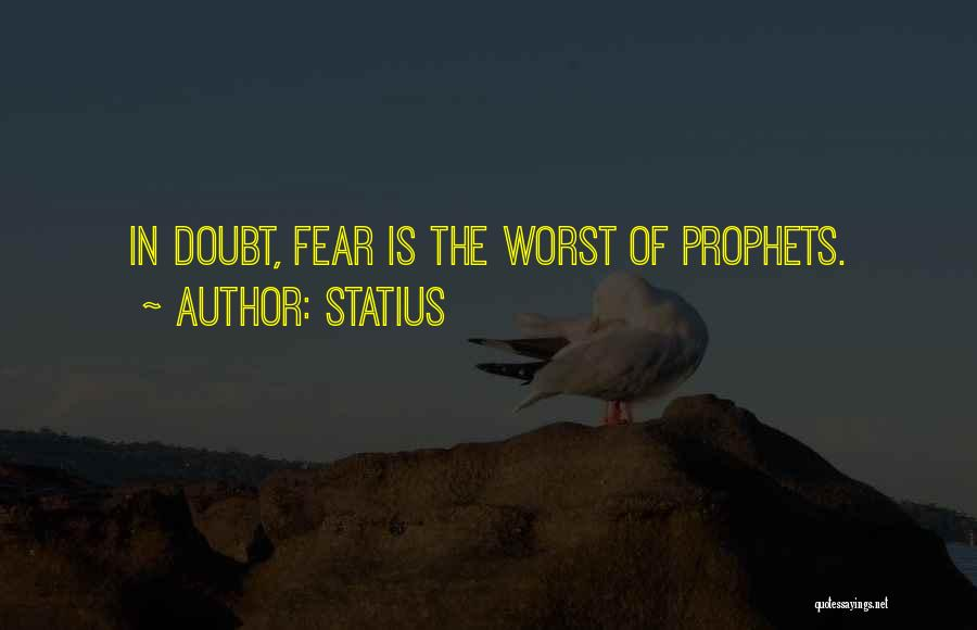 Prophets Quotes By Statius