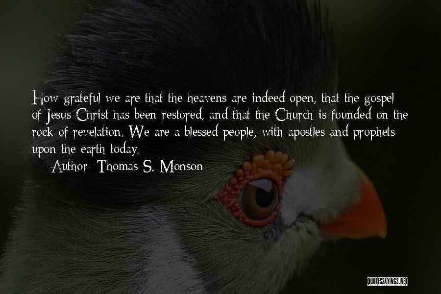 Prophets Quotes By Thomas S. Monson