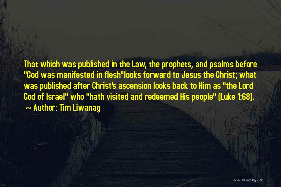 Prophets Quotes By Tim Liwanag