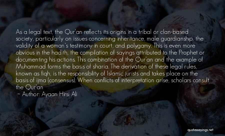 Prophet's Sayings Quotes By Ayaan Hirsi Ali