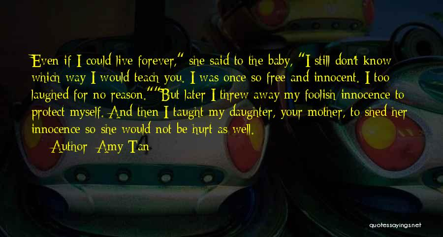 Protect Daughter Quotes By Amy Tan