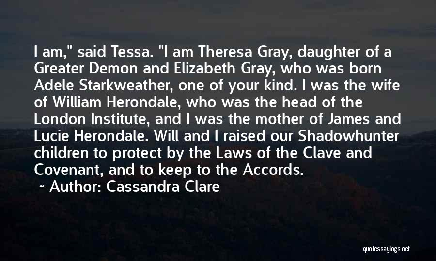 Protect Daughter Quotes By Cassandra Clare