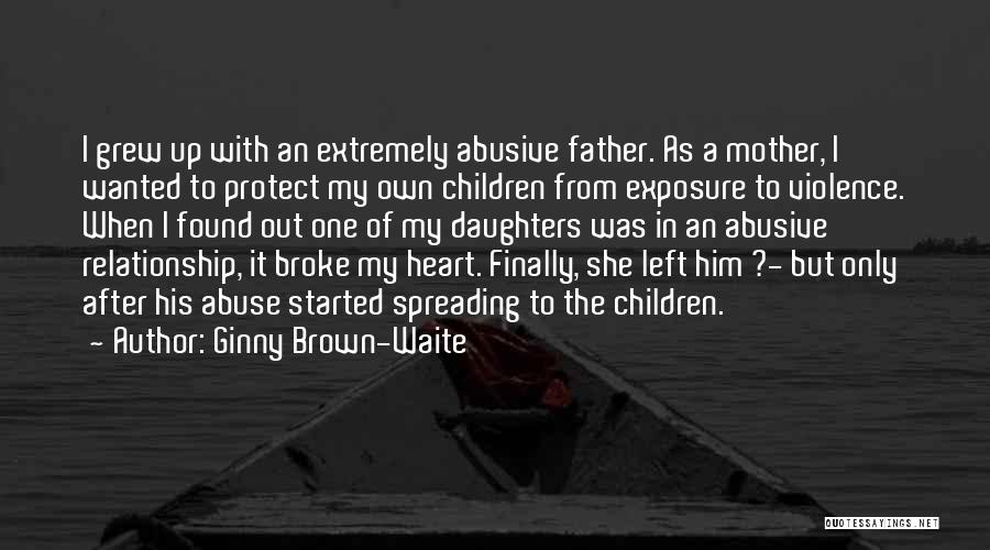 Protect Daughter Quotes By Ginny Brown-Waite