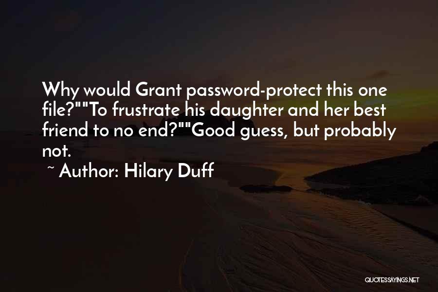 Protect Daughter Quotes By Hilary Duff