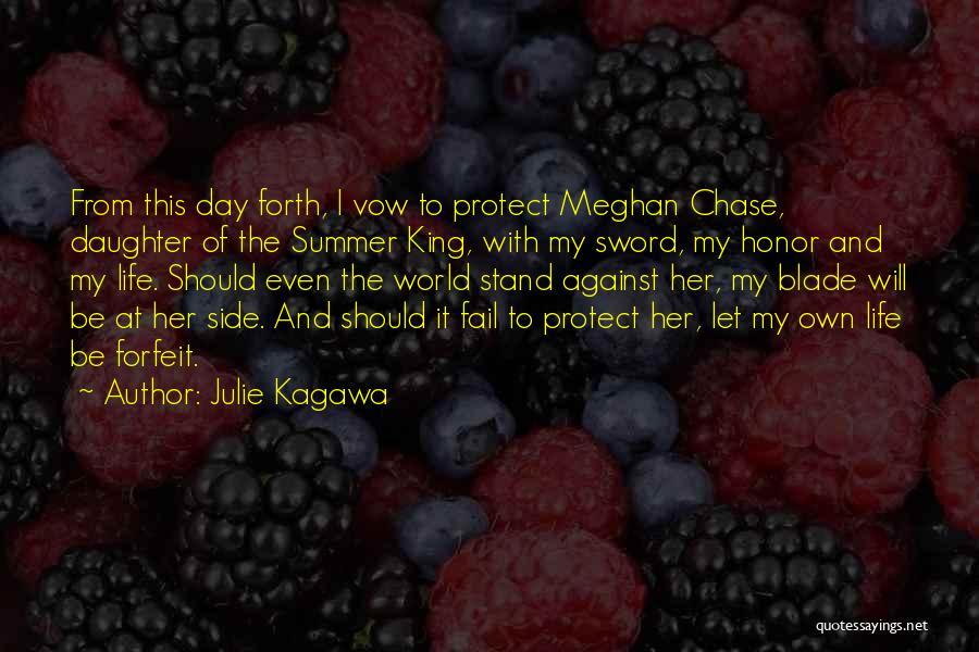 Protect Daughter Quotes By Julie Kagawa
