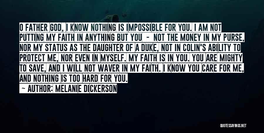 Protect Daughter Quotes By Melanie Dickerson