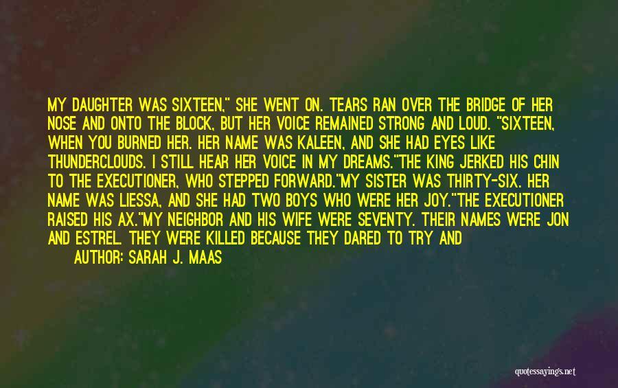 Protect Daughter Quotes By Sarah J. Maas