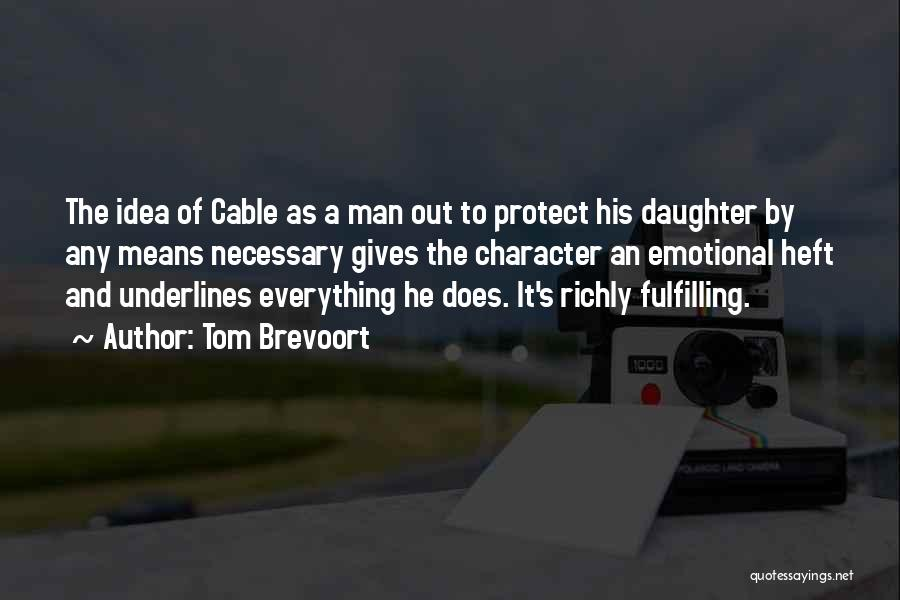 Protect Daughter Quotes By Tom Brevoort