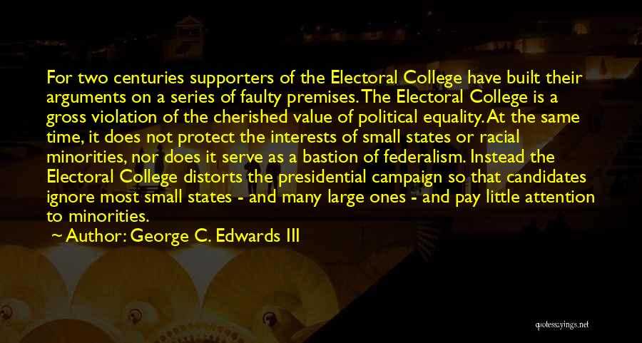 Protect Minorities Quotes By George C. Edwards III