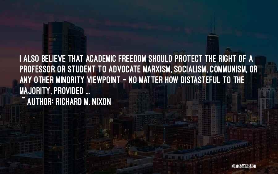 Protect Minorities Quotes By Richard M. Nixon