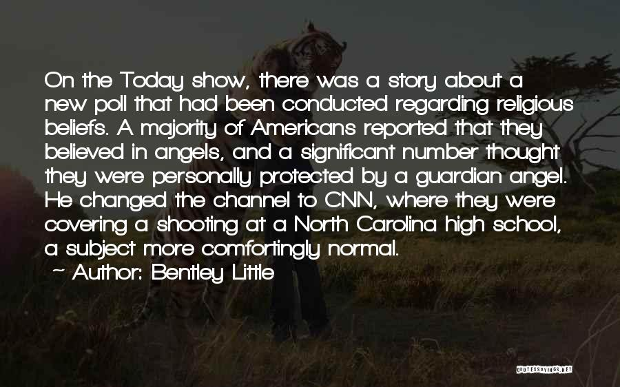Protected By Angels Quotes By Bentley Little