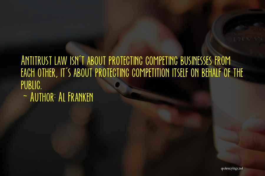 Protecting Each Other Quotes By Al Franken