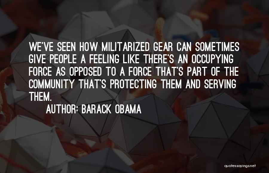 Protecting Each Other Quotes By Barack Obama