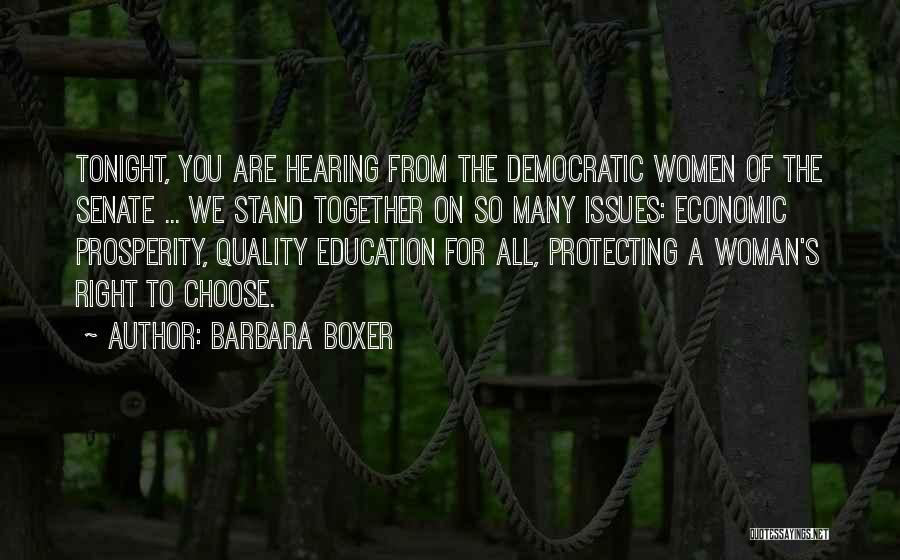 Protecting Each Other Quotes By Barbara Boxer
