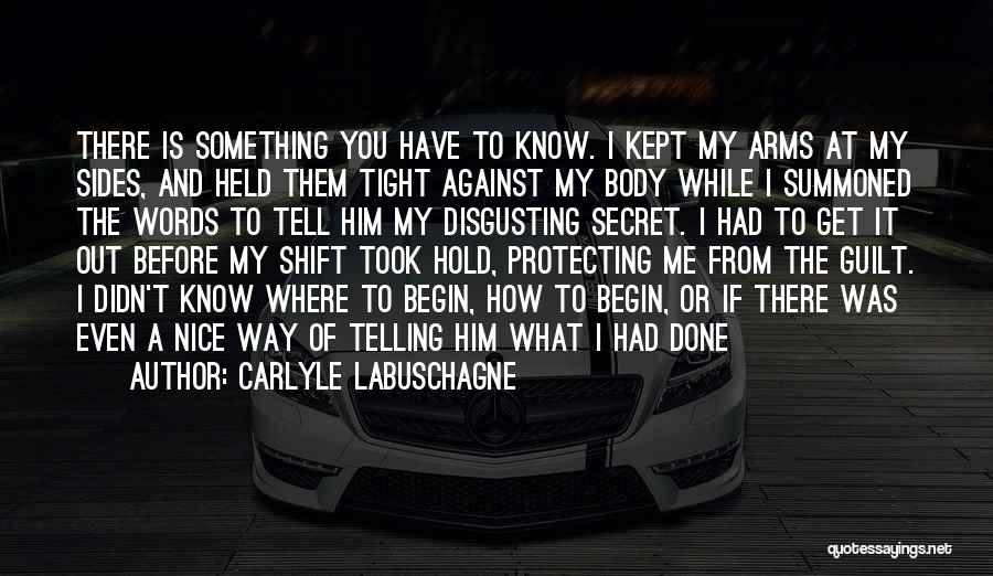 Protecting Each Other Quotes By Carlyle Labuschagne