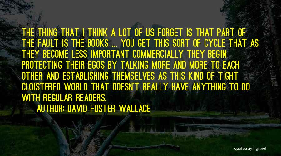Protecting Each Other Quotes By David Foster Wallace