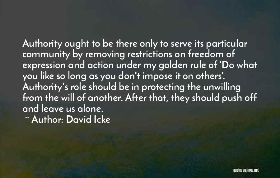 Protecting Each Other Quotes By David Icke